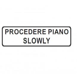 Segnale PROCEDERE PIANO -...